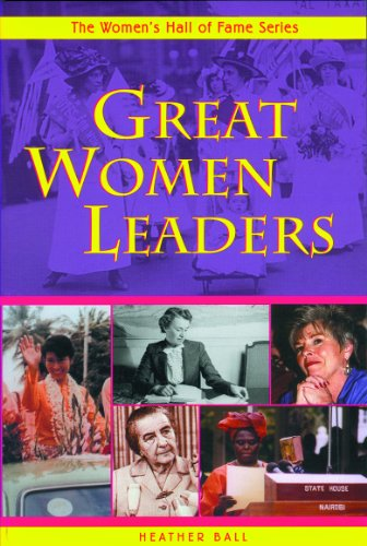 Great Women Leaders (Women's Hall of Fame Series) - Heather Ball