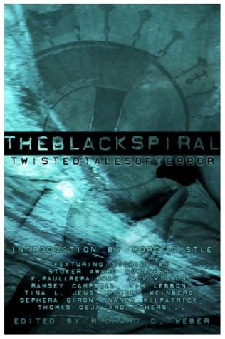The Black Spiral: Twisted Tales of Terror - Ramsey Campbell