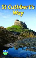 St Cuthberts's Way: From Melrose to Lindisfarne with High-Level Option Over the Cheviot