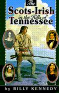 The Scots-Irish in the Hills of Tennessee