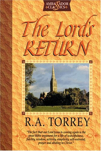 The Lord's Return - R. A. Torrey