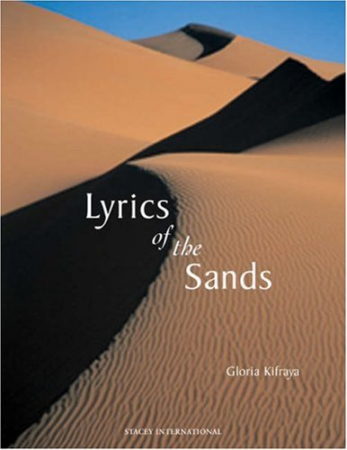The Lyrics of the Sands (English and Arabic Edition) - Gloria KIFAYEH