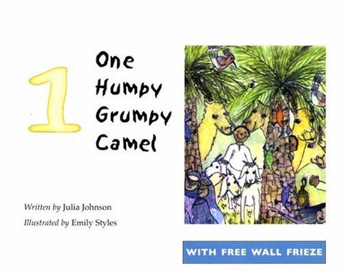 One Humpy Grumpy Camel - Johnson Julia; Emily STYLES