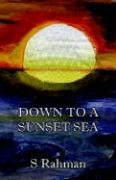 Down to a Sunset Sea