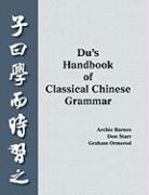 Du's Handbook of Classical Chinese Grammar