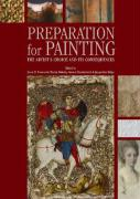Preparation for Paintings: The Artist's Choice and Its Consequences