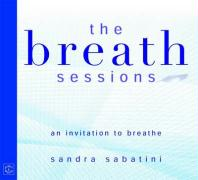 The Breath Sessions: An Invitation to Breathe