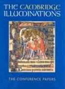 The Cambridge Illuminations: The Conference Papers