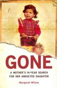Gone: A Mother's 14-Year Search for Her Abducted Daughter
