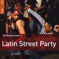 Rough Guide: Latin Street Party