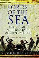 Lords of the Sea: The Triumph and Tragedy of Ancient Athens