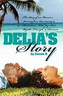 Delia's Story - One Woman's Journey from Uncertainty to Realisation