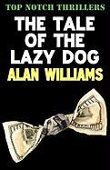 The Tale of the Lazy Dog