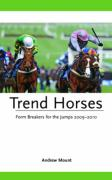 Trend Horses 2009-2010: Form Breakers for the Jumps