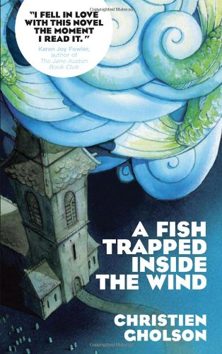 A Fish Trapped Inside the Wind - Christien Gholson
