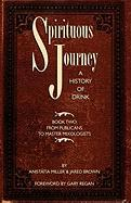 Spirituous Journey: A History of Drink, Book Two