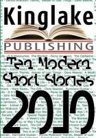 The Kinglake Book of Modern Short Stories 2010
