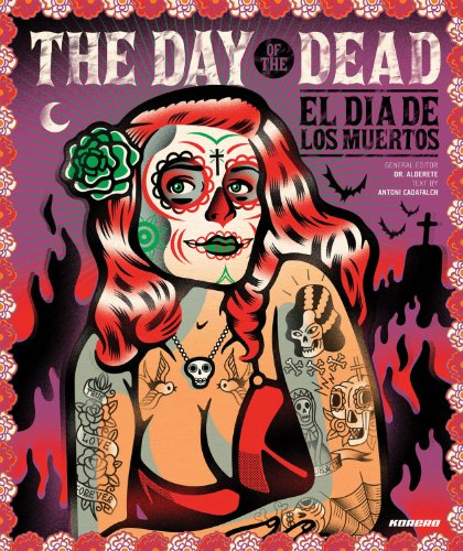 The Day of the Dead: El Dia De Los Muertos - Antoni Cadafalch