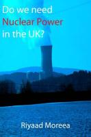 Do We Need Nuclear Power in the UK?