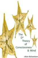 The D* Theory of Consciousness & Mind