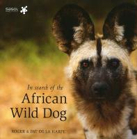 In Search of the African Wild Dog: The Right to Survive