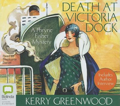 Death at Victoria Dock (Phryne Fisher Mysteries) - Greenwood, Kerry