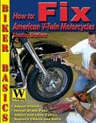 How to Fix American V-Twin Motorcycles