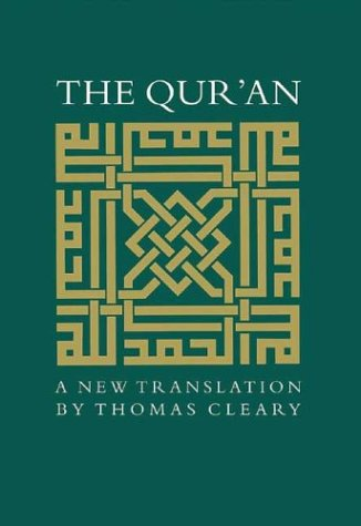 The Qur'an: A New Translation - Thomas Cleary