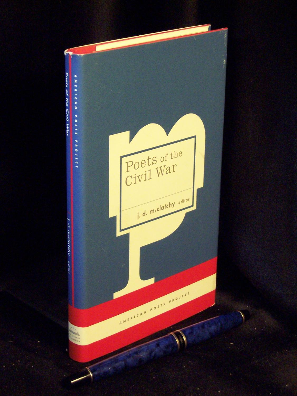 Poets of the Civil War - aus der Reihe: American poets project - Band: 14 - McClatchy, J.D. (editor) -