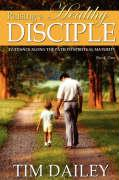 Raising a Healthy Disciple