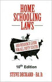 Homeschooling Laws: And Resource Guide for All Fifty States