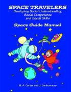 Space Travelers: An Interactive Program for Developing Social Understanding, Social Competence and Social Skills for Students with Aspe