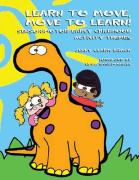Learn to Move, Move to Learn!: Sensorimotor Early Childhood Activity Themes
