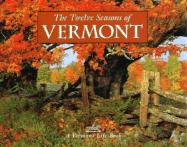 The Twelve Seasons of Vermont