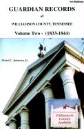 Guardian Records of Williamson County, Tennessee: 1833-1844