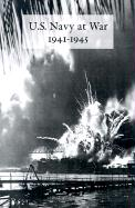 U.S. Navy at War 1941-1945: Official Reports to the Secretary of the Navy