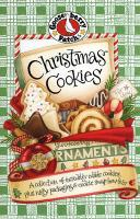 Christmas Cookies: A Collection of Incredibly Edible Cookies, Plus Nifty Packaging & Cookie Swap How-To's!