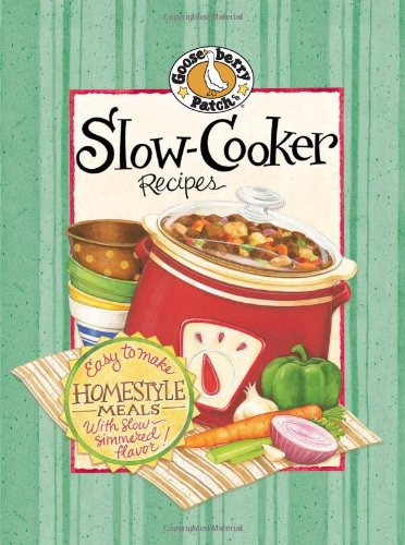 Slow-Cooker Recipes Cookbook (Everyday Cookbook Collection) - Gooseberry Patch