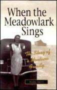 When the Meadowlark Sings: The Story of a Montana Family