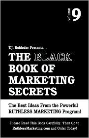 The Black Book of Marketing Secrets, Vol. 9