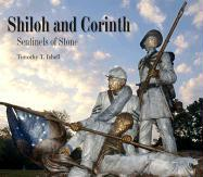 Shiloh and Corinth: Sentinels of Stone