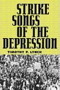 Strike Songs of the Depression