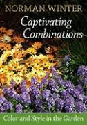 Captivating Combinations: Color and Style in the Garden
