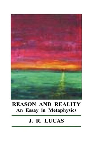 Reason and Reality - J. R. Lucas
