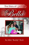 The Story of Bella