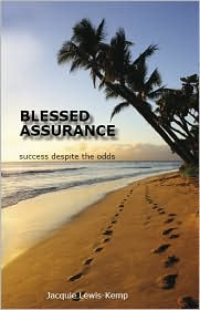 Blessed Assurance: Success Despite the Odds