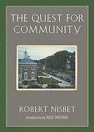 The Quest for Community: A Study in the Ethics of Order and Freedom