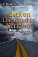 Back on the Road to Serfdom: The Resurgence of Statism (Culture of Enterprise Series)
