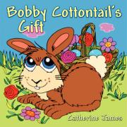 Bobby Cottontail's Gift