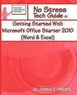 Getting Started with Microsoft Office Starter 2010 (Word & Excel)